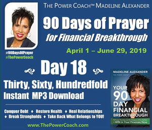 2019: Day 18 - Thirty, Sixty, Hundredfold - 90 Days of Prayer
