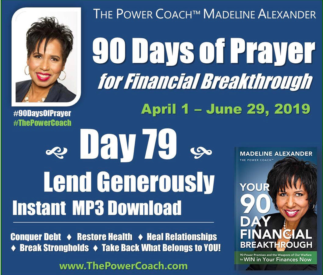 Day 79 - Lend Generously - 90 Days of Prayer