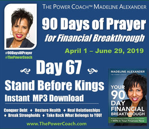 2019: Day 67 -Stand Before Kings - 90 Days of Prayer