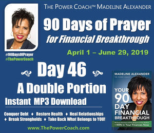 2019: Day 46 - A Double Portion - 90 Days of Prayer