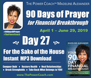 2019: Day 27 - For the Sake of the House - 90 Days of Prayer