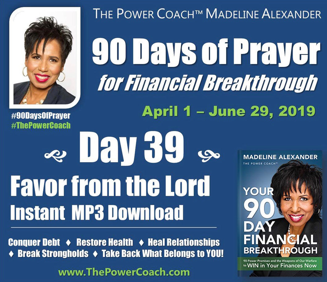 2019: Day 39 - Favor From the Lord - 90 Days of Prayer