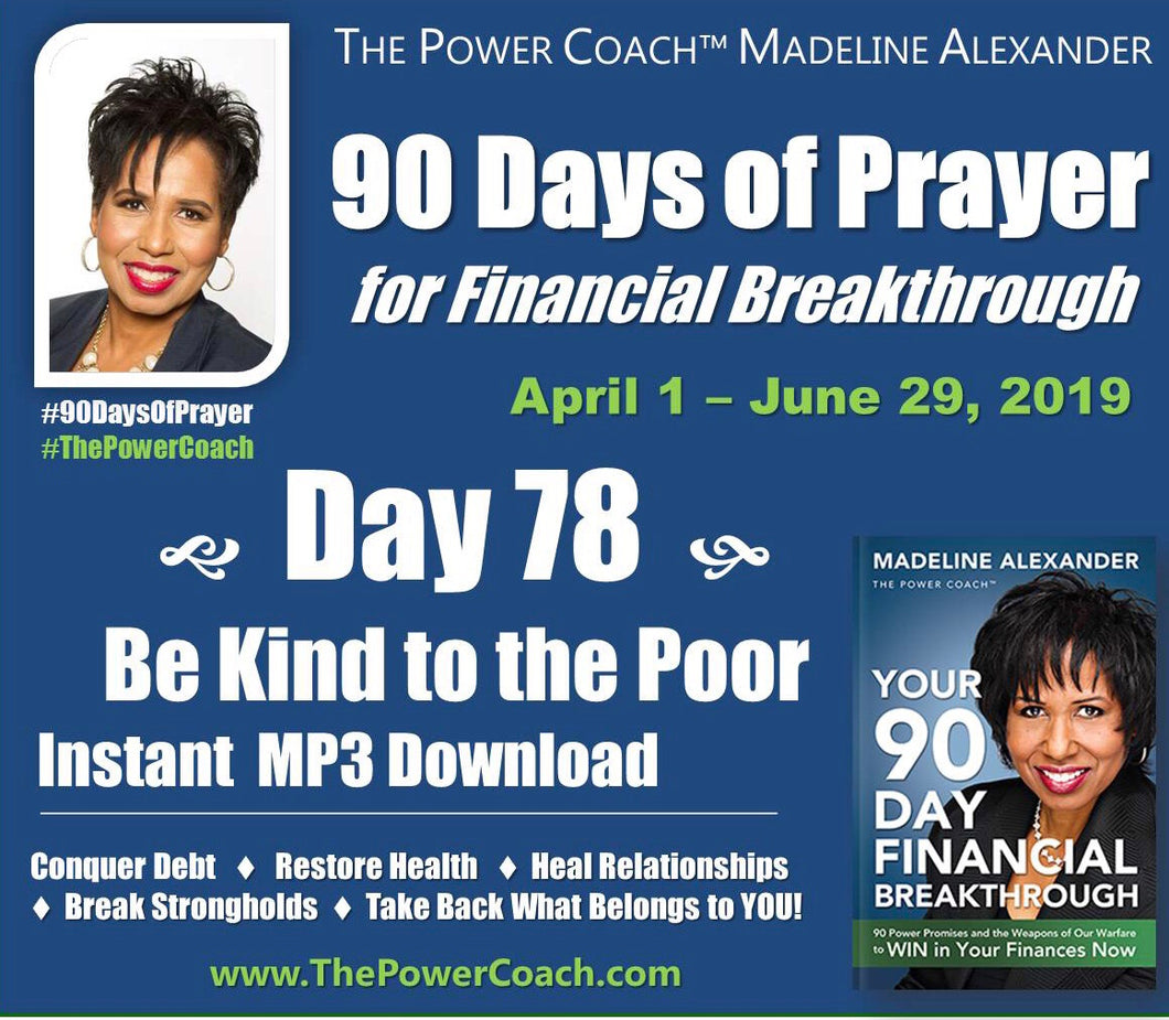 Day 78 - Be Kind to the Poor - 90 Days of Prayer