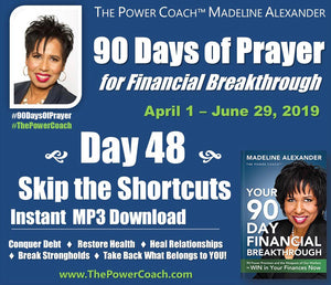 2019: Day 48 - Skip the Shortcuts - 90 Days of Prayer