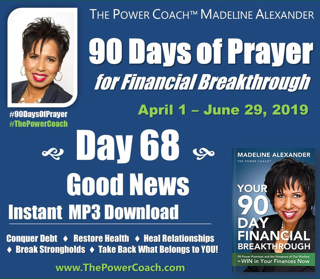 2019: Day 68 - Good News - 90 Days of Prayer