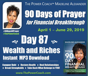Day 87 - Wealth and Riches - 90 Days of Prayer