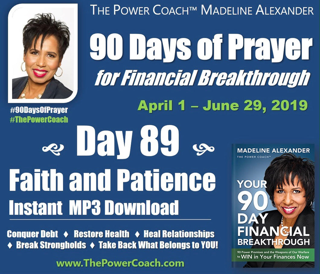Day 89 - Faith and Patience - 90 Days of Prayer