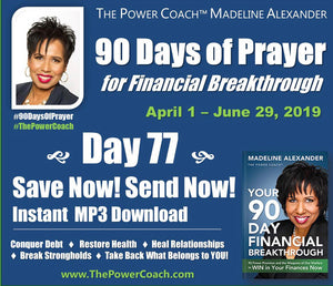 Day 77 - Save Now! Send Now! - 90 Days of Prayer