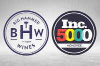 Big Hammer Wines Honored to be Recognized by Inc. 5000