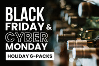 wine specials black friday cyber monday holiday 6 packs