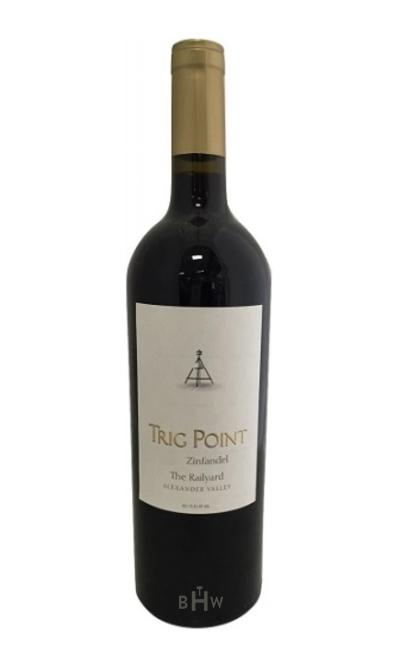 2016 Trig Point Alexander Valley The Railyard Zinfandel - bighammerwines.com