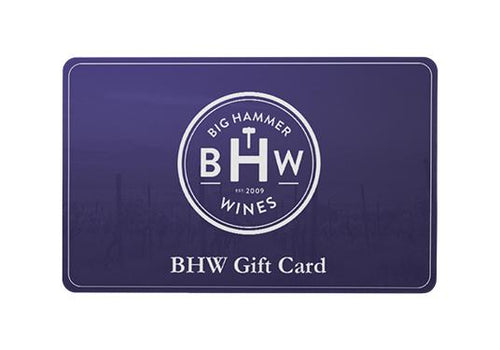 bighammerwines.com Gift Card BHW Gift Card