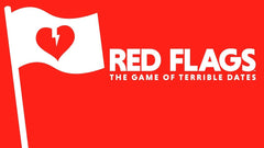 Red Flags : The Game of Terrible Dates