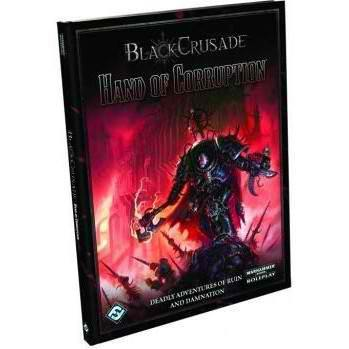 Black Crusade : Hand of Corruption