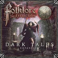 Folklore The Affliction Dark Tales Expansion