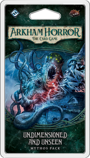 Arkham Horror LCG: Undimensioned and Unseen