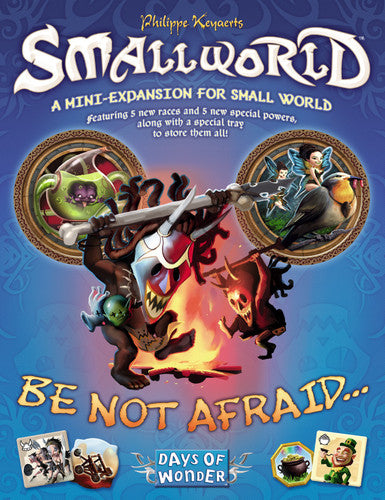 Small World : Be Not Afraid