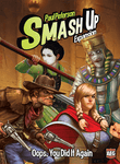 Smash Up: Oops, You Did it Again