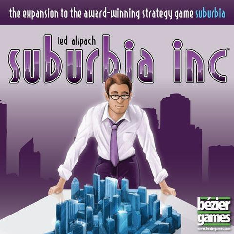 Suburbia Expansion: Suburbia Inc