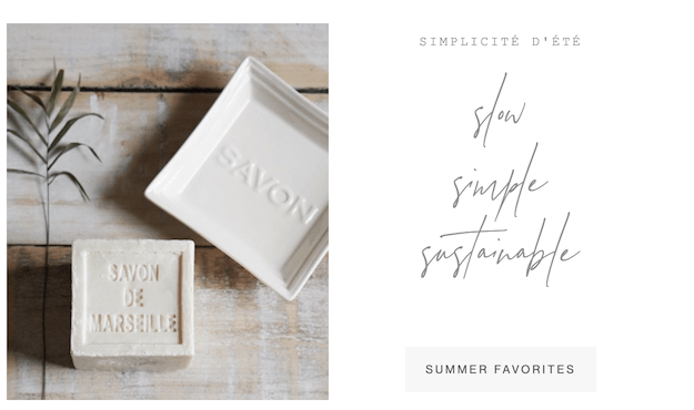 slow simple sustainable summer favorites