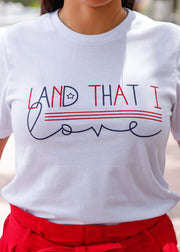 Land That I Love Tee