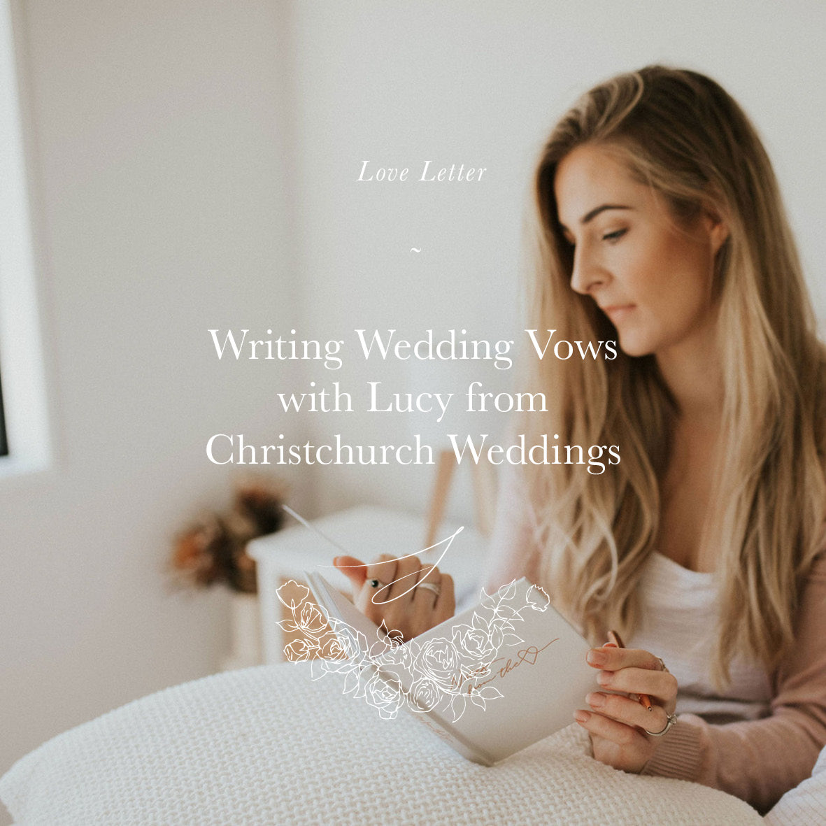 Vow Writing Tips With Lucy From Christchurch Weddings