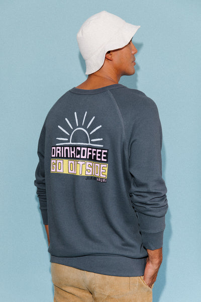 Drink Coffee Go Outside Pullover