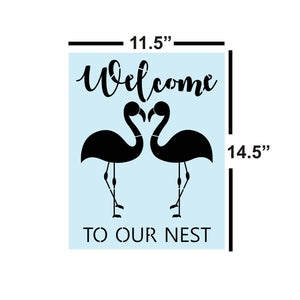 Sign Stencil, Flamingo Welcome To Our Nest, Painting Stencil, 14 Mil