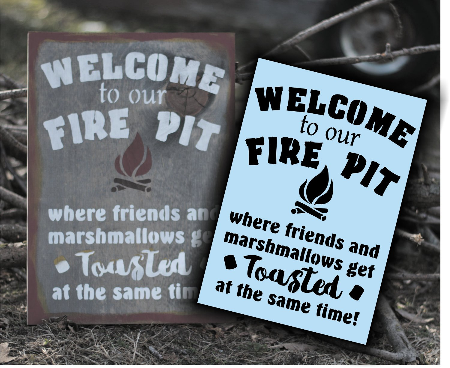 Fire Pit Stencil - Paint Your Own Sign, Welcome To Our Firepit - Plastic Stencil