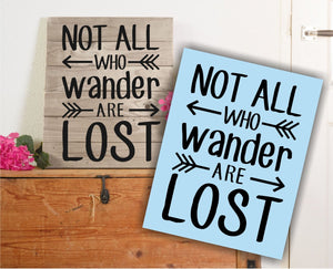 Not All Who Wander Are Lost Stencil, Sign Making, Paint Your Own Sign