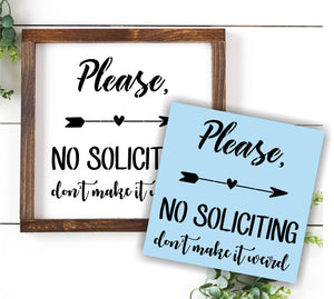 No Soliciting Don't Make It Weird Stencil - Reusable - Paint Your Own Yard Sign
