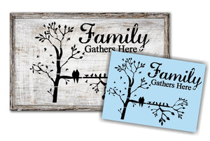 Family Gathers Here Stencil - Primitive Trees and Birds - Paint Your Own Sign - Reusable & Sturdy
