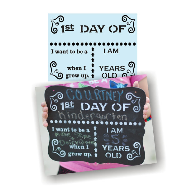 Back to School Stencil - First Day Of School Sign Reuse - Chalkboard Stencil