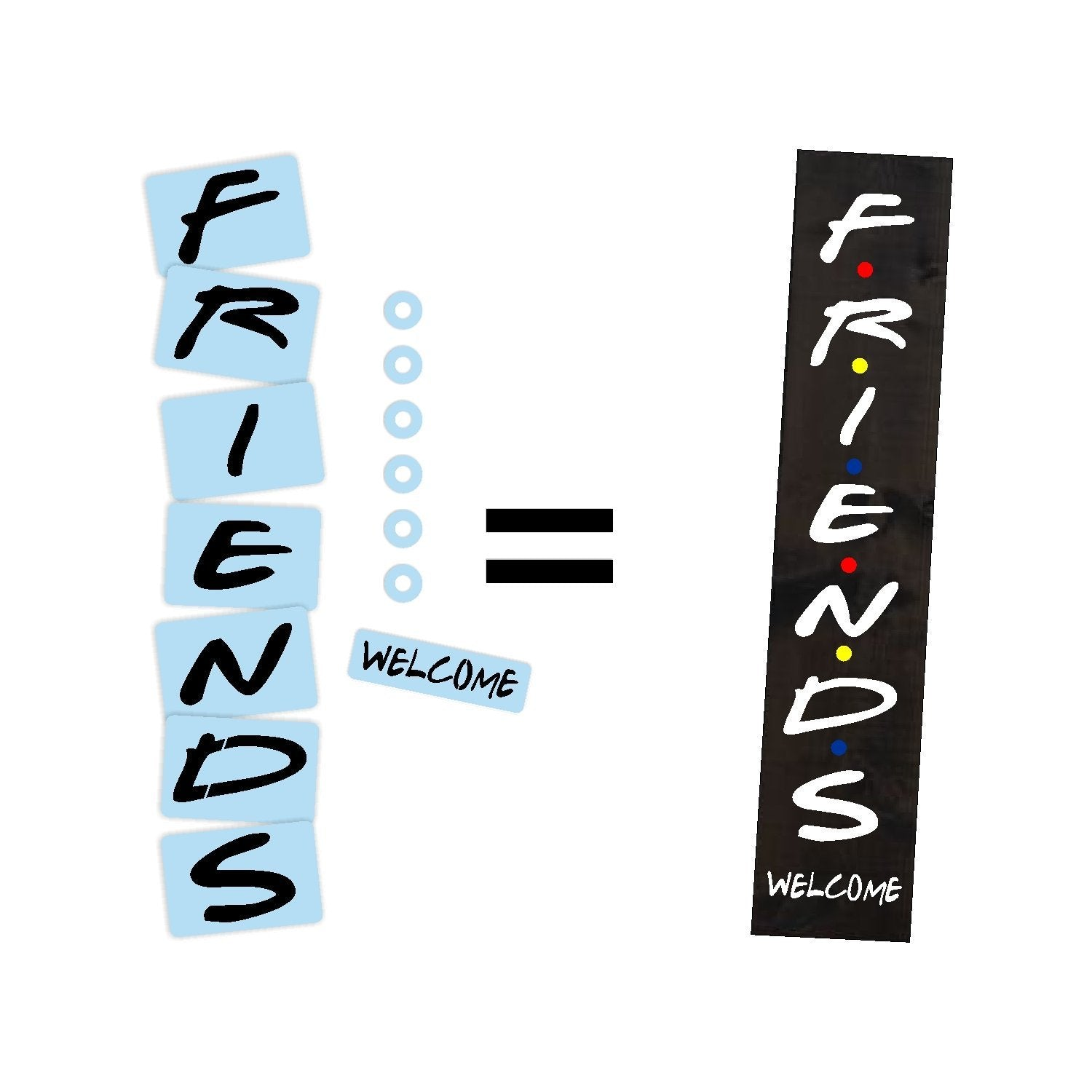 Friends TV Sitcom Show Porch Stencil For Wood Sign - Reuseable Stencil - Vertical