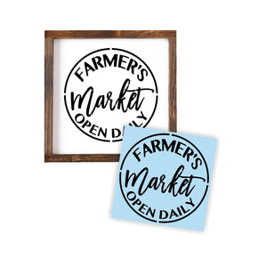 Farmers Market Open Daily - Paint a Wood Sign - Reusable