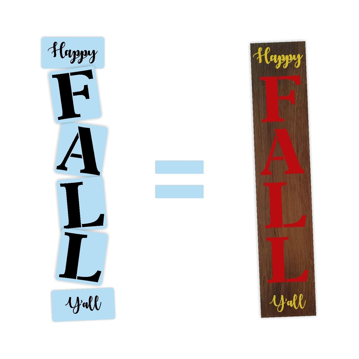 Happy Fall Y'all Porch Stencil For Wood Sign - Reuseable Stencil - Vertical