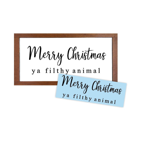 Merry Christmas Ya Filthy Animal Stencil - Paint Your Own Wood Sign - Reusable Plastic Stencil
