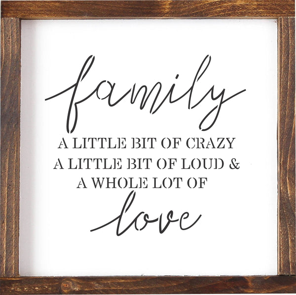Family Love A Little Bit Crazy STENCIL, Sign Painting, Reusable