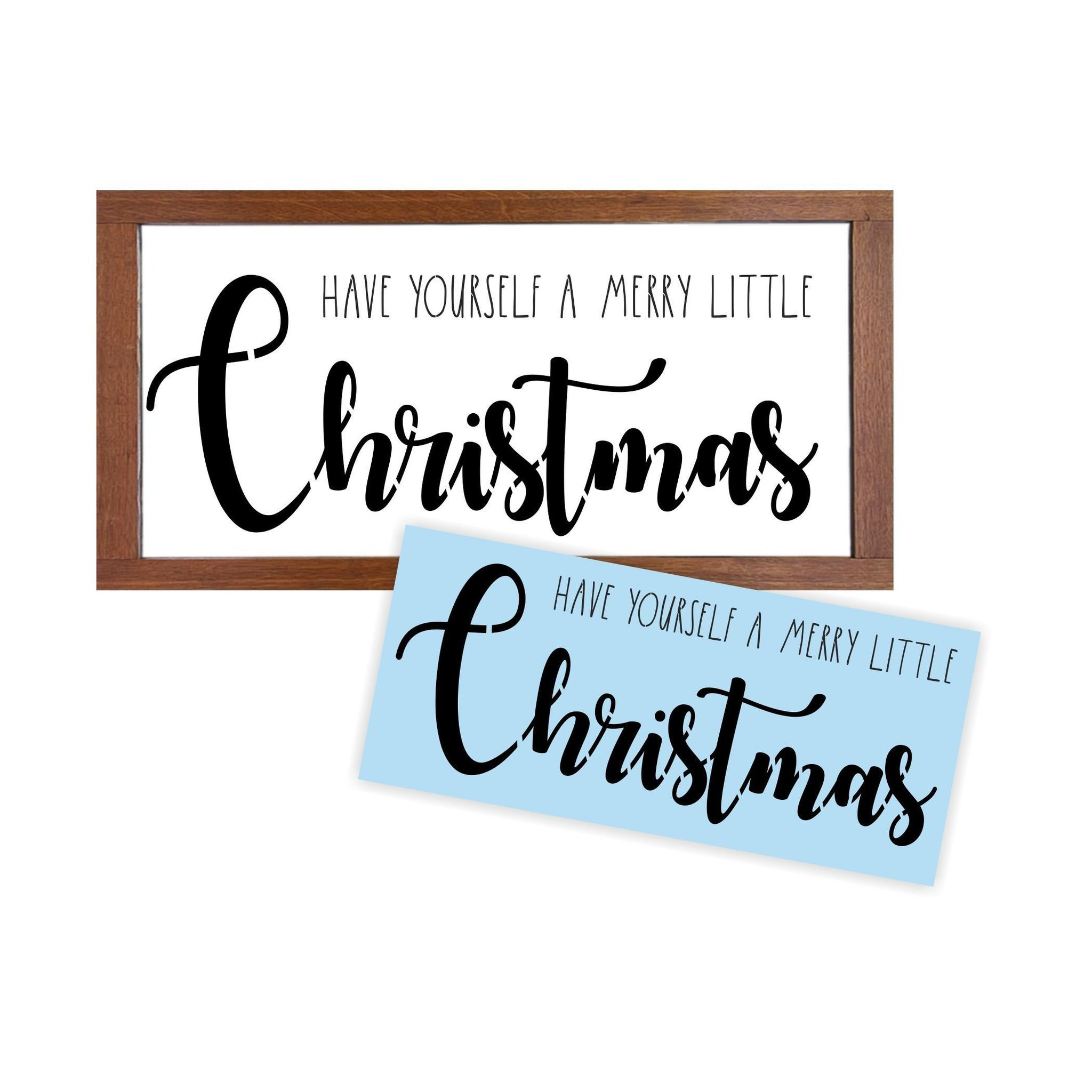 Have Yourself A Merry Little Christmas Stencil - Paint Your Own Wood Sign - Reusable Plastic Stencil