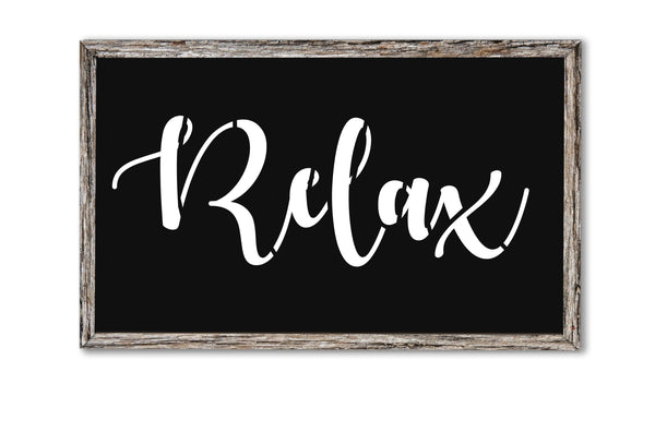 Relax Stencil, Sign Painting, Bathroom Home Decor, Stencil for Sign Making, 14 Mil Reusable