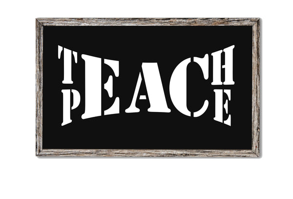 Teach Peace Stencil, Paint Your Own Sign, Reusable, 14 Mil