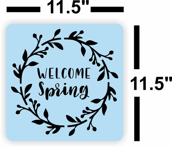 Welcome Spring Stencil, Reusable, Paint Your Own Wood Sign