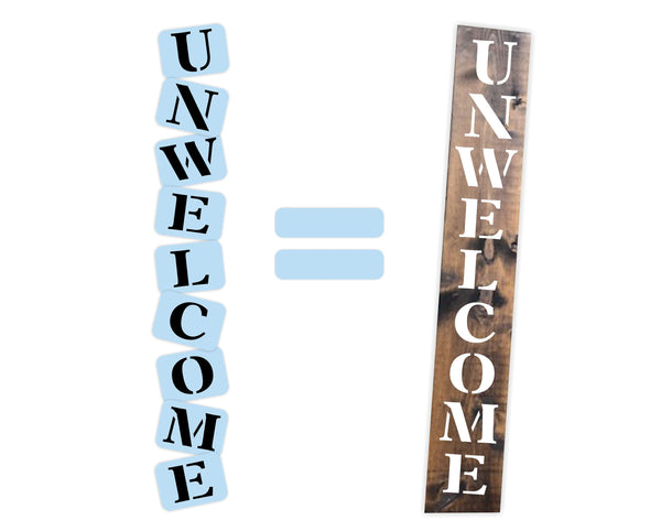 Unwelcome Porch Stencil Kit - Reuseable Stencil - Vertical - Paint Your Own Wood Sign