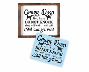 Crazy Dog Don't Knock Stencil, Paint Your Own Sign, Reusable, No Soliciting
