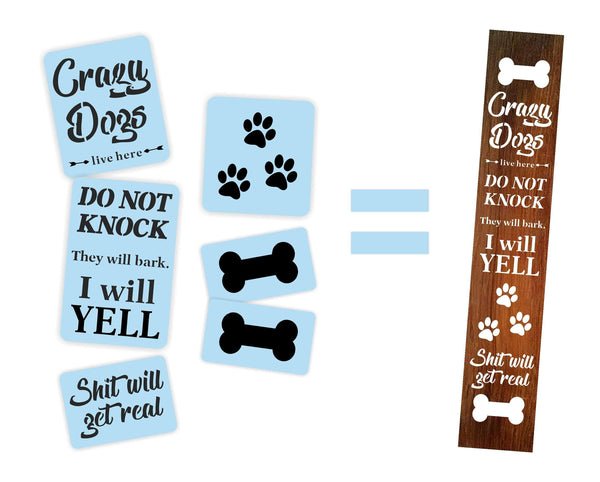 Crazy Dog Porch Stencil Kit, Reusable, Paint Your Own Wooden Sign
