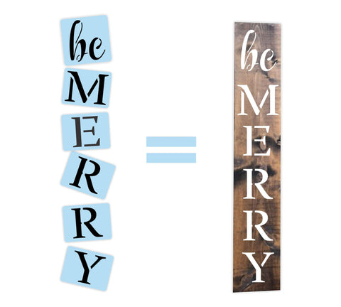 Be Merry Porch Stencil - Reusable - Christmas Stencil - Paint Your Own Sign - Reusable Plastic Stencil