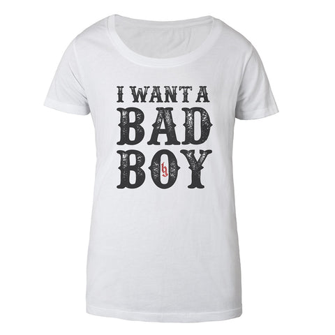 I want a Bad Boy Women's Tee White-Brantley Gilbert