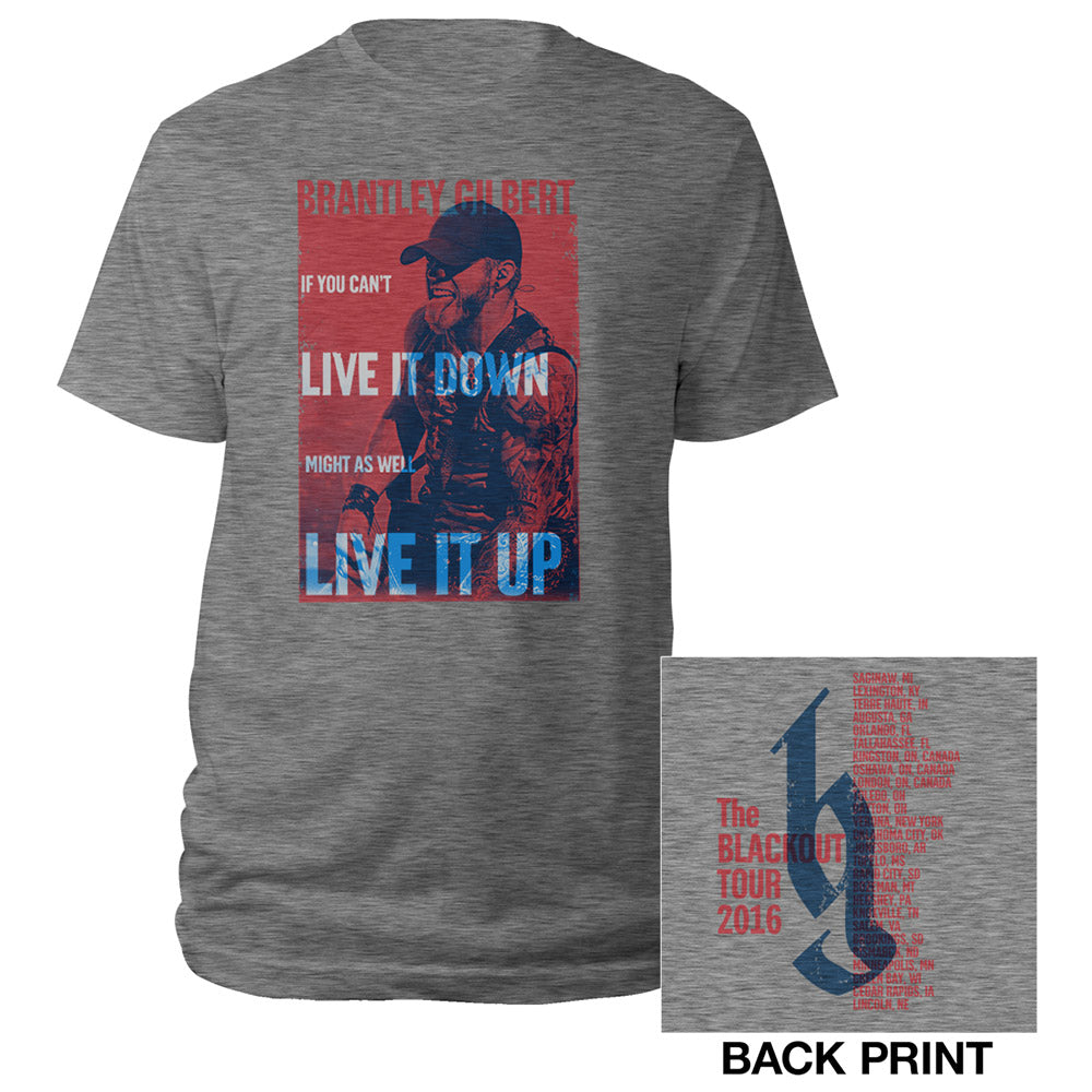 If You can't Live It Down, might as well Live It Up Tour Tee-Brantley Gilbert