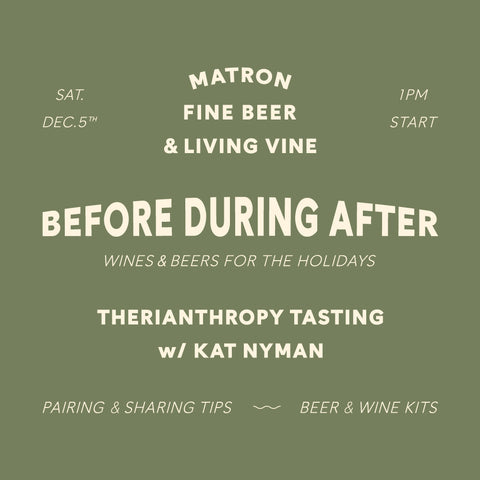 Therianthropy Wine pop-up + New Holiday Beer Release, Merrymaker!