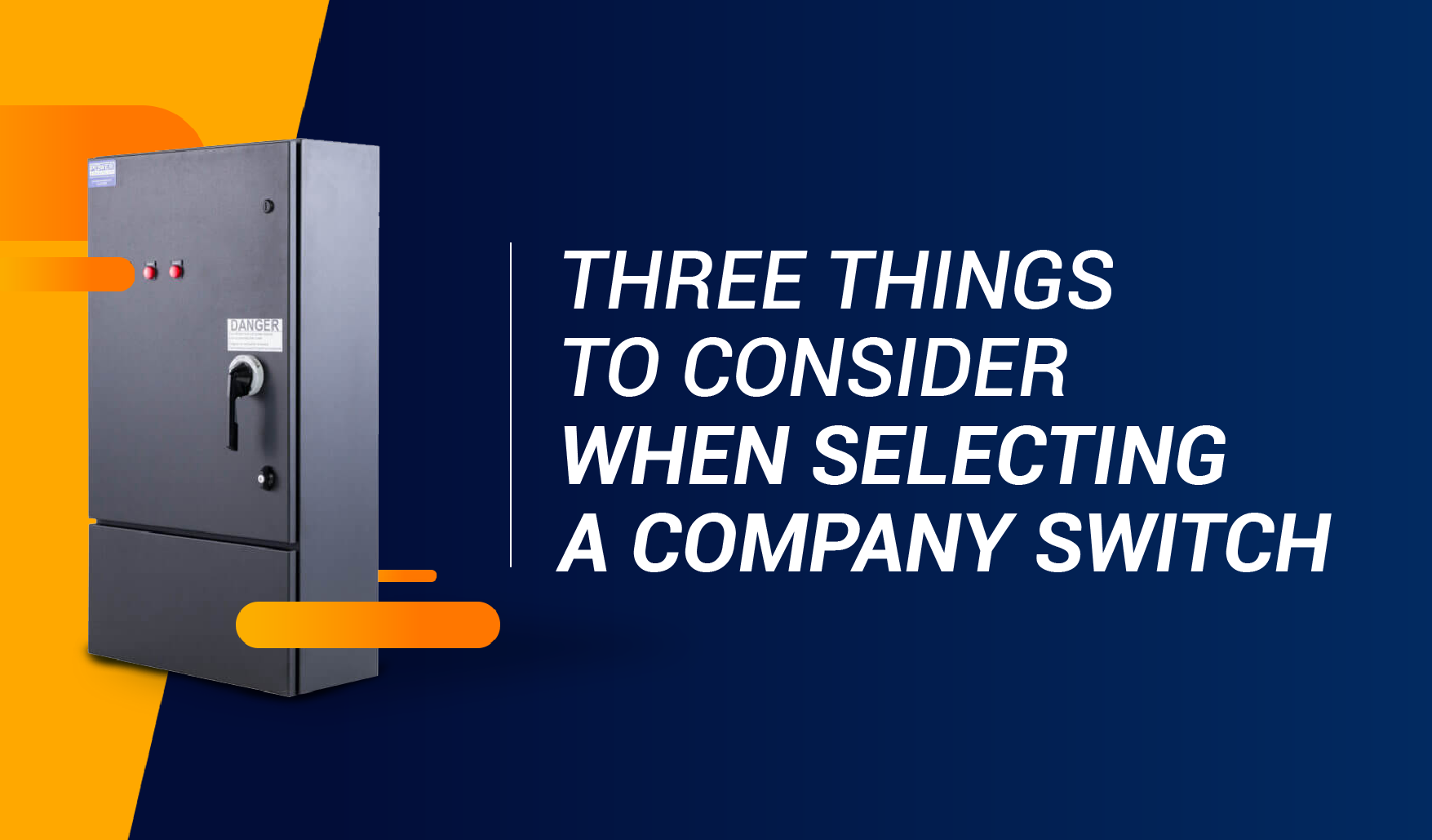 Three Things to Consider When Selecting a Company Switch